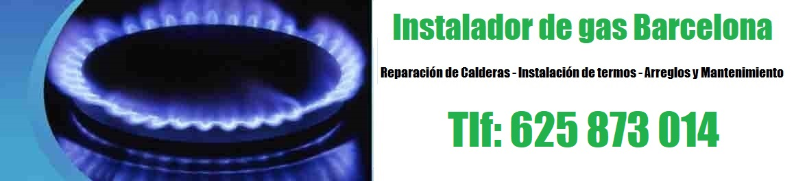 Instalador de Gas Barcelona Urgentes